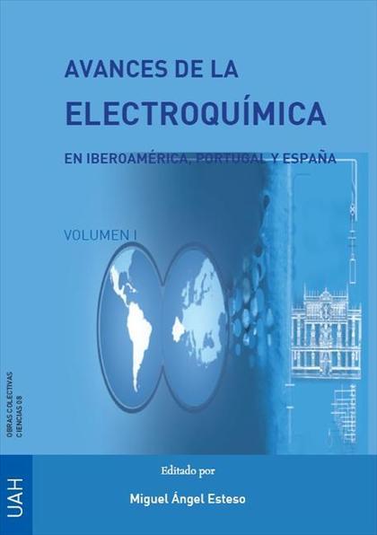 AVANCES DE LA ELECTROQUÍMICA EN IBEROAMÉRICA, PORTUGAL Y ESPAÑA