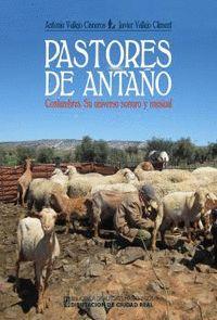 PASTORES DE ANTAÑO. COSTUMBRES. SU UNIVERSO SONORO Y MUSICAL