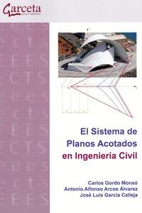 SISTEMA DE PLANOS ACOTADOS EN INGENIERIA CIVIL, EL.