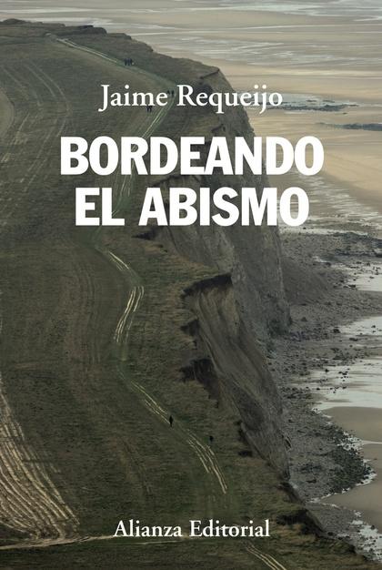 BORDEANDO EL ABISMO