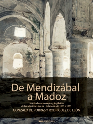 DE MENDIZABAL A MADOZ.