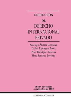 LEGISLACION DE DERECHO INTERNACIONAL PRIVADO 22´ED.