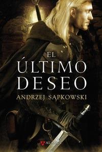 ULTIMO DESEO, EL (EDICION COLECCIONISTA). SAGA DE GERALT DE RIVIA