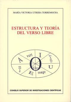 ESTRUCTURA Y TEORÍA DEL VERSO LIBRE