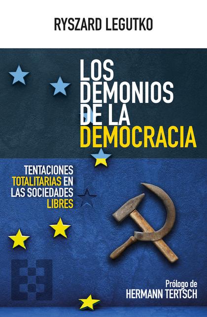 DEMONIOS DE LA DEMOCRACIA, LOS