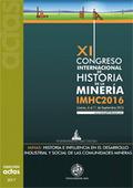 ACTAS DEL XI CONGRESO INTERNACIONAL DE HISTORIA DE LA MINERÍA IMHC20165.