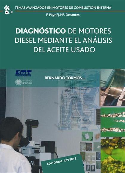 DIAGNÓSTICO DE MOTORES DIESEL MEDIANTE EL ANÁLISIS DEL ACEITE USADO (PDF).