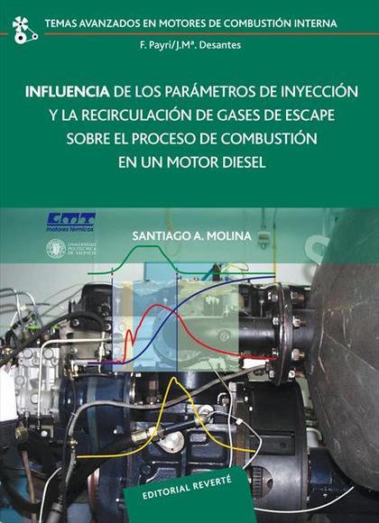 INFLUENCIA DE LOS PARÁMETROS DE INYECCIÓN Y LA REGULACIÓN DE GASES DE ESCAPE SOB
