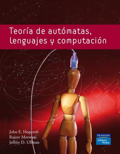 TEORÍA DE AUTÓMATAS, LENGUAJE Y COMPUTACIÓN