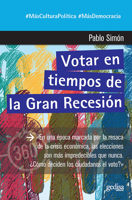 VOTAR EN TIEMPOS DE LA GRAN RECESIÓN.