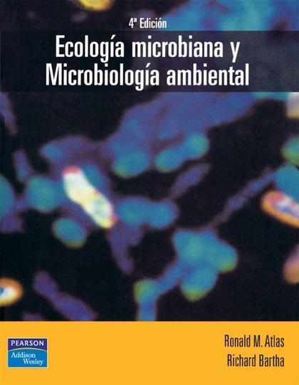 ECOLOGÍA MICROBIANA Y MICROBIOLOGÍA AMBIENTAL