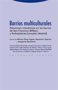 BARRIOS MULTICULTURALES : RELACIONES INTERÉTNICAS EN LOS BARRIOS DE SAN FRANCISCO (BILBAO) Y EM
