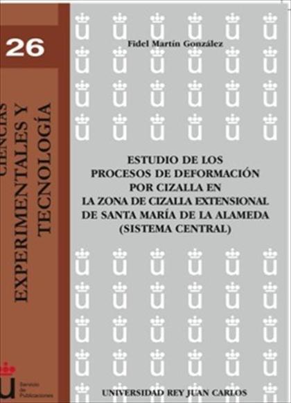 Estudio de los procesos de deformación por cizalla en la zona de cizalla extensional de Santa M