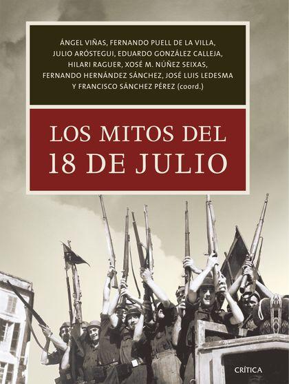 LOS MITOS DEL 18 DE JULIO.