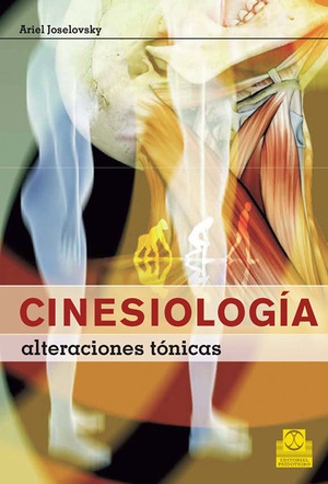 CINESIOLOGÍA. ALTERACIONES TÓNICAS (COLOR)..