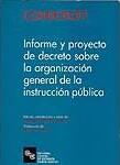 INFORME Y PROYECTO DECRETO ORG. GENERAL INSTRUCC. PUBLICA