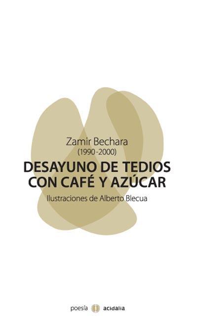 DESAYUNO DE TEDIOS CON CAFÉ Y AZÚCAR