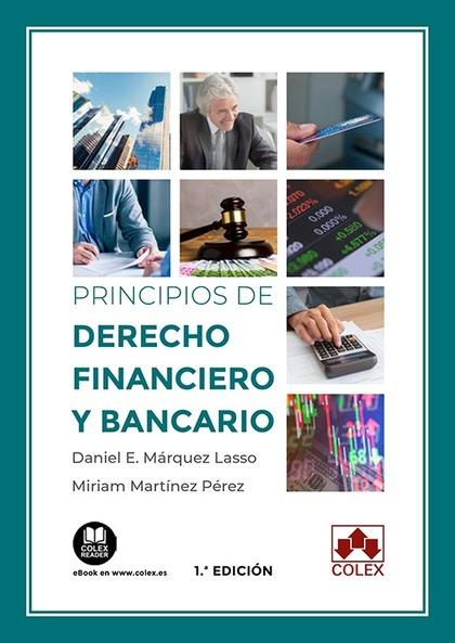 PRINCIPIOS DE DERECHO FINANCIERO Y BANCARIO. ASPECTOS MERCANTILES Y TRIBUTARIOS