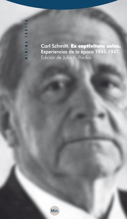 EX CAPTIVITATE SALUS : EXPERIENCIAS DE LA ÉPOCA 1945-1947