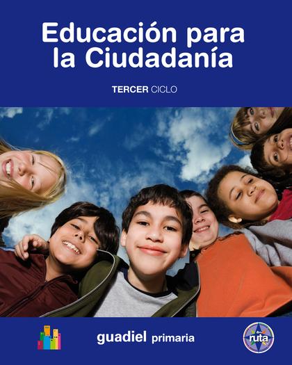 PROYECTO EN RUTA, EDUCACIÓN PARA LA CIUDADANÍA, EDUCACIÓN PRIMARIA, 3 CICLO (ANDALUCÍA)