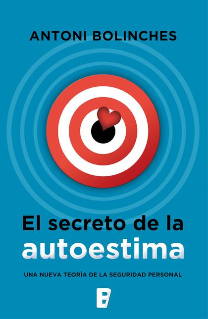 EL SECRETO DE LA AUTOESTIMA.