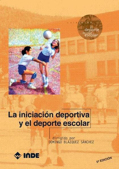 La iniciación deportiva y el deporte escolar