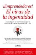 ¡EMPRENDEDORES! EL VIRUS DE LA INGENUIDAD.