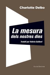 LA MESURA DELS NOSTRES DIES                                                     AUSCHWITZ I DES