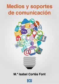 MEDIOS Y SOPORTES DE COMUNICACIÓN.