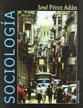 SOCIOLOGÍA. COMPRENDER LA HUMANIDAD EN EL SIGLO XXI