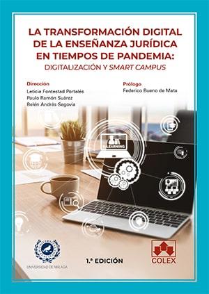 LA TRANSFORMACIÓN DIGITAL DE LA ENSEÑANZA JURÍDICA EN TIEMPOS DE PANDEMIA: DIGIT.