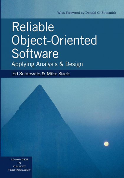 RELIABLE OBJECT-ORIENTED SOFTWARE