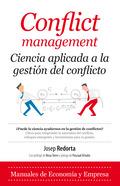 CONFLICT MANAGEMENT: CIENCIA APLICADA A LA GESTIÓN DE CONFLICTOS.