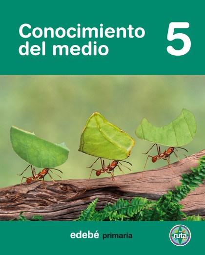 PROYECTO EN RUTA, CONOCIMIENTO DEL MEDIO, 5 EDUCACIÓN PRIMARIA