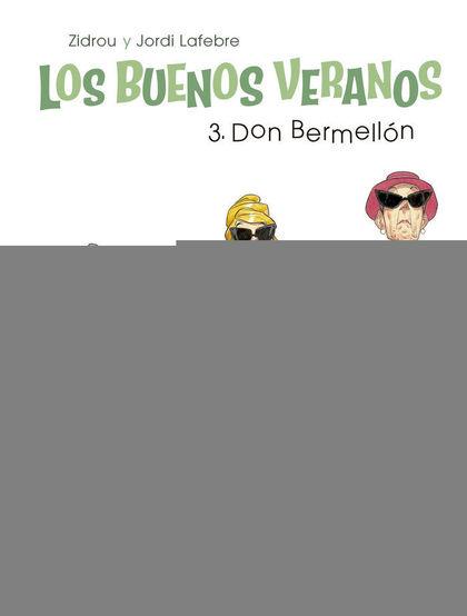 LOS BUENOS VERANOS 03: DON BERMELLÓN