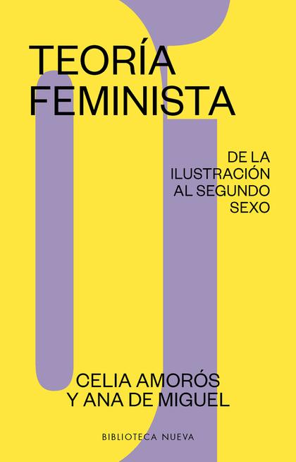 TEORIA FEMINISTA 01. DE LA ILUSTRACIÓN AL SEGUNDO SEXO