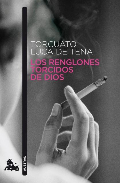 LOS RENGLONES TORCIDOS DE DIOS.