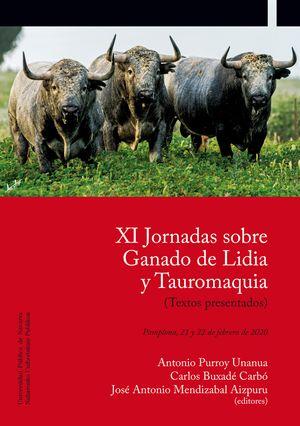 XI JORNADAS SOBRE GANADO DE LIDIA Y TAUROMAQUIA. PAMPLONA, 21 Y 22 DE FEBRERO DE 2020