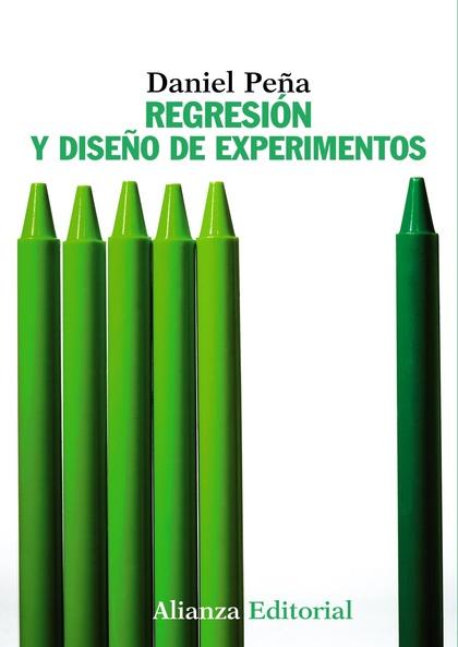 REGRESIÓN Y DISEÑO DE EXPERIMENTOS