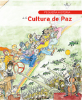 PEQUEÑA HISTORIA DE LA CULTURA DE PAZ.