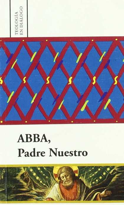 ABBA, PADRE NUESTRO.