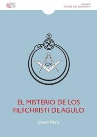 MISTERIO DE LOS FILIICHRISTI DE AGULO.