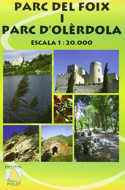 PARC DEL FOIX I PARC D´OLERDOLA                                                 ESCALA 1:20.000