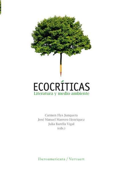 ECOCRÍTICAS : LITERATURA Y MEDIO AMBIENTE