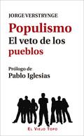 POPULISMO EL VETO DE LOS PUEBLOS