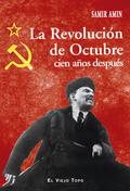 LA REVOLUCIÓN DE OCTUBRE CIEN AÑOS DESPUÉS.