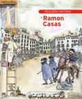 PEQUEÑA HISTORIA DE RAMON CASAS.