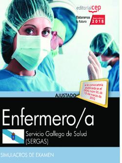 ENFERMERO/A DEL SERVICIO GALLEGO DE SALUD (SERGAS). SIMULACROS DE EXAMEN.