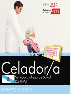 CELADOR. SERVICIO GALLEGO DE SALUD (SERGAS). SIMULACROS DE EXAMEN.