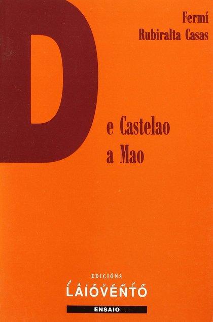 DE CASTELAO A MAO. O NOVO NACIONALISMO RADICAL GALEGO (1959-1974) : ORIXES, CONFIGURACIÓN E DES